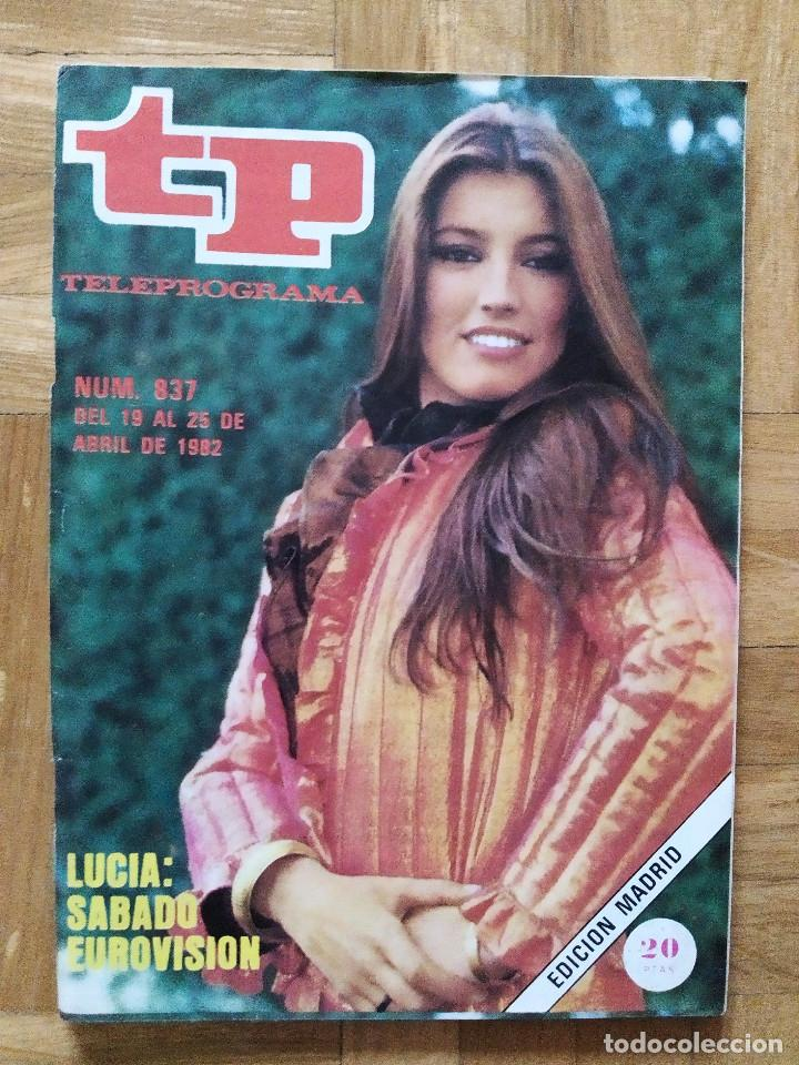 REVISTA TP TELEPROGRAMA 837 CAMILO SEXTO. LUCIA EN EUROVISION. VER FOTOS (Coleccionismo - Revistas y Periódicos Modernos (a partir de 1.940) - Revista TP ( Teleprograma ))