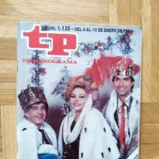 Coleccionismo de Revista Teleprograma: REVISTA TP TELEPROGRAMA 1135 UN DOS TRES CHICHO MAYRA GOMEZ KEMP DUO SACAPUNTAS MARISOL JESUS PUENTE. Lote 269340118