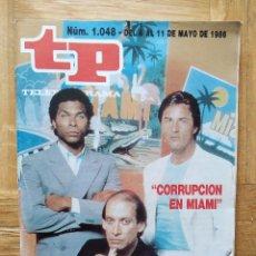 Coleccionismo de Revista Teleprograma: REVISTA TP TELEPROGRAMA 1048. CORRUPCION EN MIAMI. DON JOHNSON. BILL COSBY. Lote 269340993