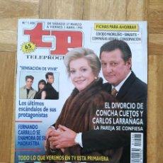 Coleccionismo de Revista Teleprograma: REVISTA TP TELEPROGRAMA 1408 CARLOS LARRAÑAGA CONCHA CUETOS ESTESO SENSACION DE VIVIR MELROSE PLACE. Lote 269341968