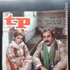 Coleccionismo de Revista Teleprograma: 1 TELEPROGRAMA ** TP ... ISEBEL TENAILLE ** DE MADRID - Nº 823.. DEL 11 AL 17 -ENERO 1982 -. Lote 269610023
