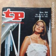 Coleccionismo de Revista Teleprograma: 1 TELEPROGRAMA ** TP ...MARI CRUZ SORIANO ** DE MADRID - Nº 864.. DEL 25 AL 31 OCTUBRE 1982 -. Lote 269610678
