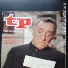 Coleccionismo de Revista Teleprograma: 1 TELEPROGRAMA ** TP ...PACO MARTINEZ SORIA ** DE MADRID - Nº 893 .. DEL 16 AL 22 MAYO 1983-. Lote 269612653