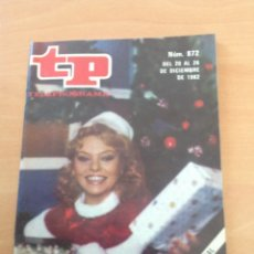 Collectionnisme de Magazine Teleprograma: TP NÚM. 872 AÑO 1982 ¡FELIZ NAVIDAD. Lote 271954248