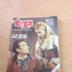Collectionnisme de Magazine Teleprograma: TP LA HIJA DEL MAR NÚM. 515 AÑO 1976. Lote 271966273