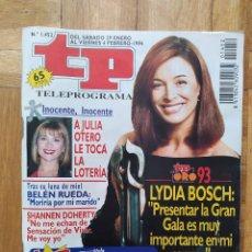 Coleccionismo de Revista Teleprograma: REVISTA TP TELEPROGRAMA 1452 LYDIA BOSCH JORGE SANZ BELEN RUEDA SHANNEN DOHERTY SENSACION DE VIVIR. Lote 275606223