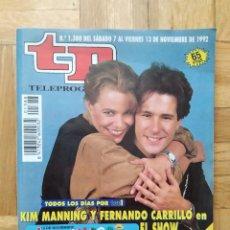 Coleccionismo de Revista Teleprograma: REVISTA TP TELEPROGRAMA 1388 KIM MANNING Y FERNANDO CARRILLO RAFFAELLA CARRA KATHELEEN TURNER. Lote 275607123