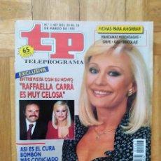 Coleccionismo de Revista Teleprograma: REVISTA TP TELEPROGRAMA 1407 RAFFAELLA CARRA BILL COSBY JASON PRIESTLY LUKE PERRY MELROSE PLACE. Lote 275608378