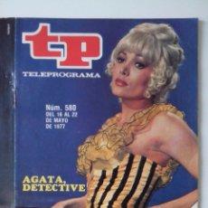Colecionismo da Revista Teleprograma: REVISTA TP TELEPROGRAMA AÑO 1977 Nº 580 AGATA DETECTIVE. Lote 276078518