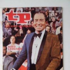 Colecionismo da Revista Teleprograma: REVISTA TP TELEPROGRAMA AÑO 1977 Nº 582 KIKO LEGARD. Lote 276078693