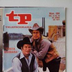 Colecionismo da Revista Teleprograma: REVISTA TP TELEPROGRAMA AÑO 1977 Nº 584 COSTA BARBARA. Lote 276078918