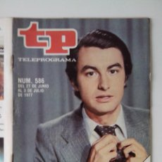 Colecionismo da Revista Teleprograma: REVISTA TP TELEPROGRAMA AÑO 1977 Nº 586 LALO AZCONA. Lote 276079128