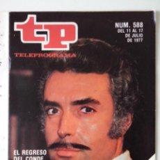 Colecionismo da Revista Teleprograma: REVISTA TP TELEPROGRAMA AÑO 1977 Nº 588 EL REGRESO DEL CONDE DE MONTECRISTO. Lote 276079323