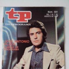 Colecionismo da Revista Teleprograma: REVISTA TP TELEPROGRAMA AÑO 1977 Nº 591 JOSE ANTONIO PLAZA. Lote 276079658