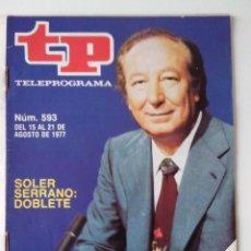 Colecionismo da Revista Teleprograma: REVISTA TP TELEPROGRAMA AÑO 1977 Nº 593 SOLER SERRANO. Lote 276079808