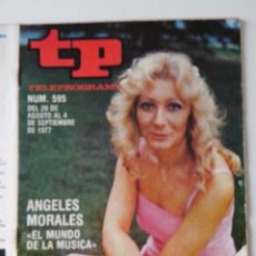 Colecionismo da Revista Teleprograma: REVISTA TP TELEPROGRAMA AÑO 1977 Nº 595 ANGELES MORALES. Lote 276080003