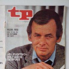 Colecionismo da Revista Teleprograma: REVISTA TP TELEPROGRAMA AÑO 1977 Nº 602 EL FUGITIVO 10 AÑOS DESPUES. Lote 276081098