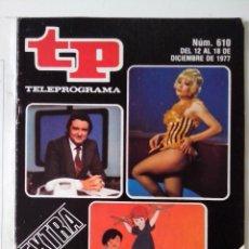 Colecionismo da Revista Teleprograma: REVISTA TP TELEPROGRAMA AÑO 1977 Nº 610 EXTRA LO MEJOR Y LO PEOR DEL AÑO. Lote 276081853