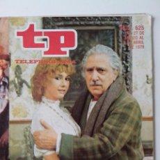 Coleccionismo de Revista Teleprograma: REVISTA TP TELEPROGRAMA AÑO 1978 Nº 625 CAÑAS Y BARRO. Lote 277136303
