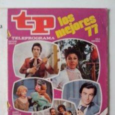 Coleccionismo de Revista Teleprograma: REVISTA TP TELEPROGRAMA AÑO 1978 Nº 628 LOS MEJORES 77. Lote 277136833