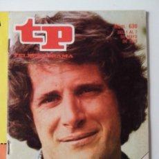 Coleccionismo de Revista Teleprograma: REVISTA TP TELEPROGRAMA AÑO 1978 Nº 630 EL INVISIBLE BEN MURPHY. Lote 277137043