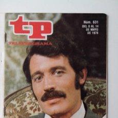 Coleccionismo de Revista Teleprograma: REVISTA TP TELEPROGRAMA AÑO 1978 Nº 631 RAMIRO OLIVEROS. Lote 277137158