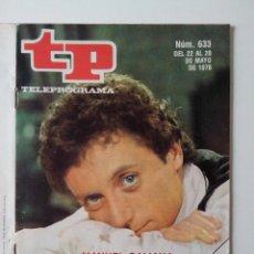 Coleccionismo de Revista Teleprograma: REVISTA TP TELEPROGRAMA AÑO 1978 Nº 633 MANUEL GALIANA. Lote 277137323