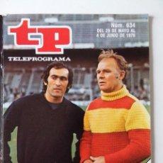 Coleccionismo de Revista Teleprograma: REVISTA TP TELEPROGRAMA AÑO 1978 Nº 634 EXTRA SELECCION ESPAÑOLA MUNDIAL. Lote 277137838