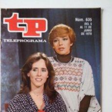 Coleccionismo de Revista Teleprograma: REVISTA TP TELEPROGRAMA AÑO 1978 Nº 635 LOS COMUNEROS. Lote 277138138
