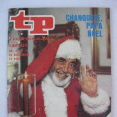 Coleccionismo de Revista Teleprograma: TP - TELEPROGRAMA - Nº 820 - CHANQUETE, PAPA NOEL - DICIEMBRE DE 1981.. Lote 277714078