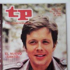 Coleccionismo de Revista Teleprograma: REVISTA TP TELEPROGRAMA AÑO 1979 Nº 689 EL NUEVO SANTO. Lote 278524758
