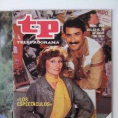 Coleccionismo de Revista Teleprograma: REVISTA TP TELEPROGRAMA AÑO 1979 Nº 694 LOS ESPECTACULOS. Lote 278526148