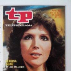 Coleccionismo de Revista Teleprograma: REVISTA TP TELEPROGRAMA AÑO 1979 Nº 697 MARISA ABAD EN 300 MILLONES. Lote 278526348