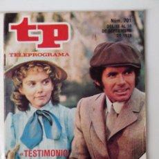 Coleccionismo de Revista Teleprograma: REVISTA TP TELEPROGRAMA AÑO 1979 Nº 701 TESTIMONIO DE DOS HOMBRES. Lote 278528318
