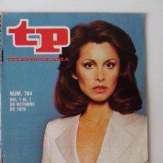 Coleccionismo de Revista Teleprograma: REVISTA TP TELEPROGRAMA AÑO 1979 Nº 704 STEPHANIE POWERS PALO Y ASTILLA. Lote 278528643