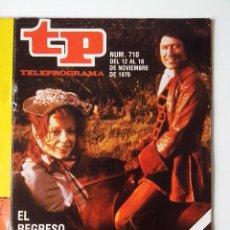 Coleccionismo de Revista Teleprograma: REVISTA TP TELEPROGRAMA AÑO 1979 Nº 710 EL REGRESO DE POLDARK. Lote 278529668