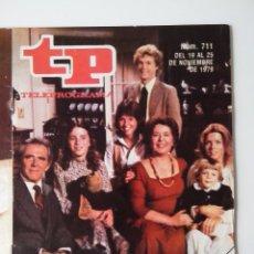 Coleccionismo de Revista Teleprograma: REVISTA TP TELEPROGRAMA AÑO 1979 Nº 711 FAMILIA. Lote 278529823