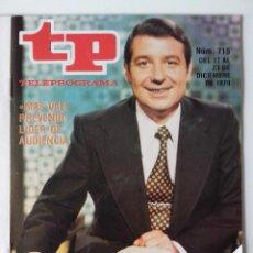Coleccionismo de Revista Teleprograma: REVISTA TP TELEPROGRAMA AÑO 1979 Nº 715 MAS VALE PREVENIR. Lote 278529983