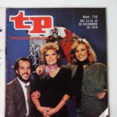 Coleccionismo de Revista Teleprograma: REVISTA TP TELEPROGRAMA AÑO 1979 Nº 716 FELIZ APLAUSO. Lote 278530043