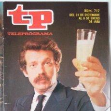 Coleccionismo de Revista Teleprograma: REVISTA TP TELEPROGRAMA AÑO 1980 Nº 717 VIVA EL 80. Lote 278530108