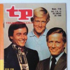 Coleccionismo de Revista Teleprograma: REVISTA TP TELEPROGRAMA AÑO 1980 Nº 718 HOMBRE RICO HOMBRE POBRE SEGUNDA PARTE. Lote 278530208