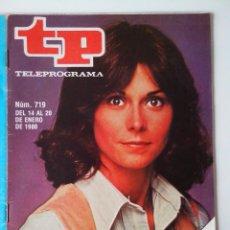 Coleccionismo de Revista Teleprograma: REVISTA TP TELEPROGRAMA AÑO 1980 Nº 719 EL REGRESO DE LOS ANGELES DE CHARLIE. Lote 278530453