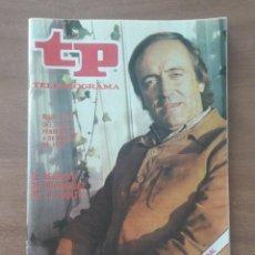 Coleccionismo de Revista Teleprograma: REVISTA TP Nº 673 DEL 26 AL 4 MARZO 1979 ,EL REGRESO DE FELIX RODRIGUEZ DE LA FUENTE. Lote 278829468