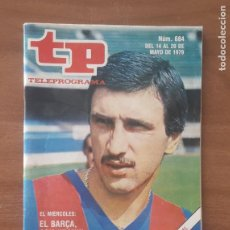 Coleccionismo de Revista Teleprograma: TP TELEPROGRAMA Nº 684 - 1979 - EL BARCA CON KRANKL A POR LA RECOPA. Lote 278831618