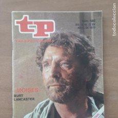 Coleccionismo de Revista Teleprograma: REVISTA TP TELEPROGRAMA Nº 680 AÑO 1979. MOISES, BURT LANCASTER.. Lote 278982713