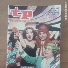 Coleccionismo de Revista Teleprograma: TP - TELEPROGRAMA - Nº 663 - DEL 18 AL 24 DICIEMBRE 1978 - SUMARISIMO. Lote 279027893