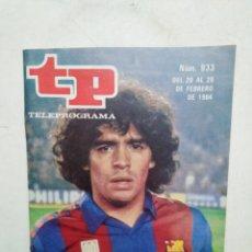 Coleccionismo de Revista Teleprograma: REVISTA TELEPROGRAMA ( TP ) NÚMERO 933 ( PORTADA DE MARADONA ). Lote 284265423
