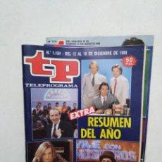 Coleccionismo de Revista Teleprograma: LOTE DE 10 REVISTAS TELEPROGRAMA ( TP ) AÑOS 1988 ,1989 ,1990, 1991, 1992 Y 1995. Lote 284276113