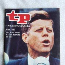 Coleccionismo de Revista Teleprograma: REVISTA TP TELEPROGRAMA 930 KENNEDY EL PODER DE LA SANGRE DE DRACULA. Lote 284572438