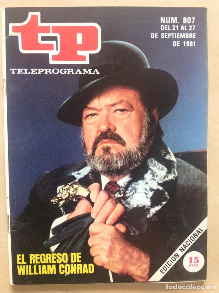 TP 807 AÑO 1981 EL REGRESO DE WILLIAM CONRAD (Coleccionismo - Revistas y Periódicos Modernos (a partir de 1.940) - Revista TP ( Teleprograma ))